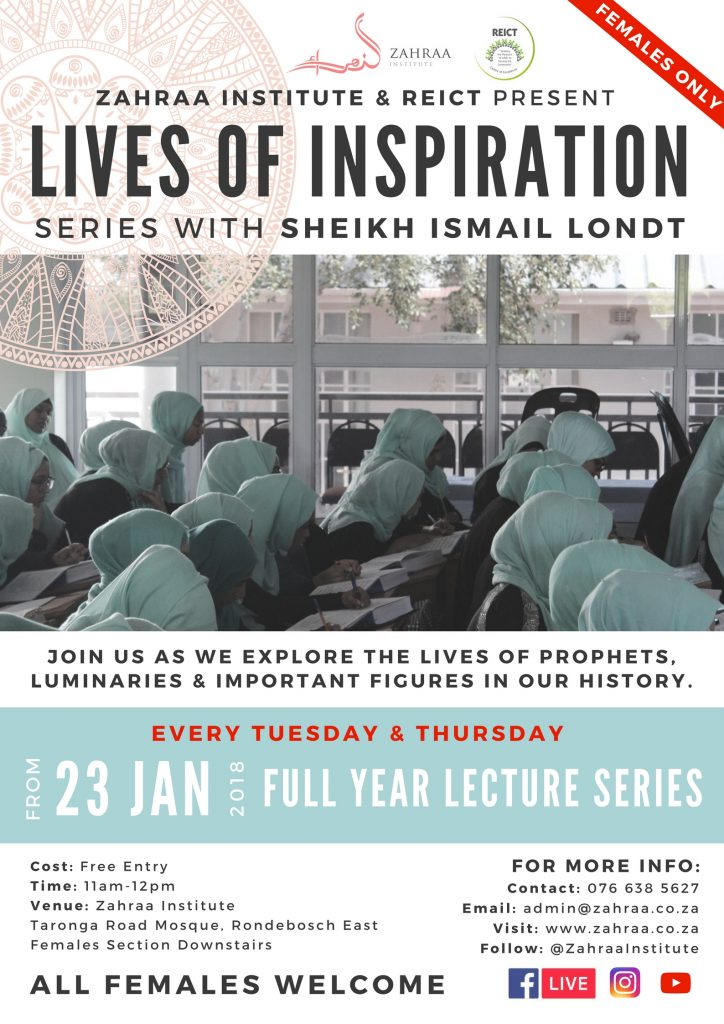 Lives of Inspiration Series with Sheikh Ismail Londt